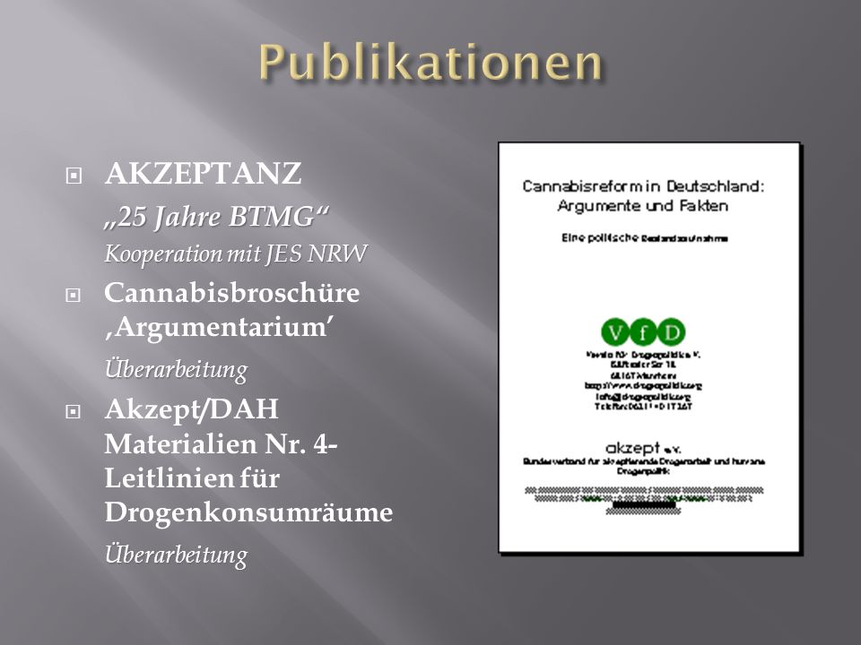 AKZEPTANZ 25 Jahre BTMG Kooperation mit JES NRW Cannabisbroschüre ArgumentariumÜberarbeitung Akzept/DAH Materialien Nr. 4- Leitlinien für Drogenkonsum