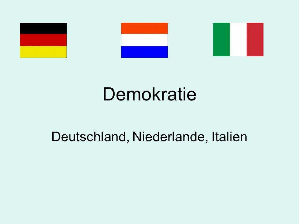 Demokratie Deutschland, Niederlande, Italien