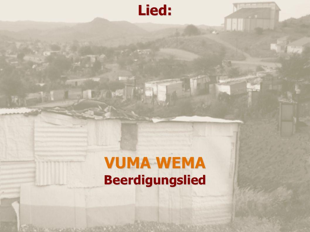 Lied: VUMA WEMA Beerdigungslied