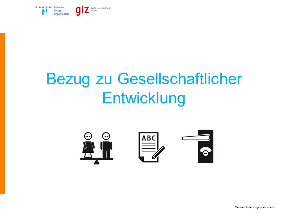 German Toilet Organization e.V. Bezug zu Gesellschaftlicher Entwicklung