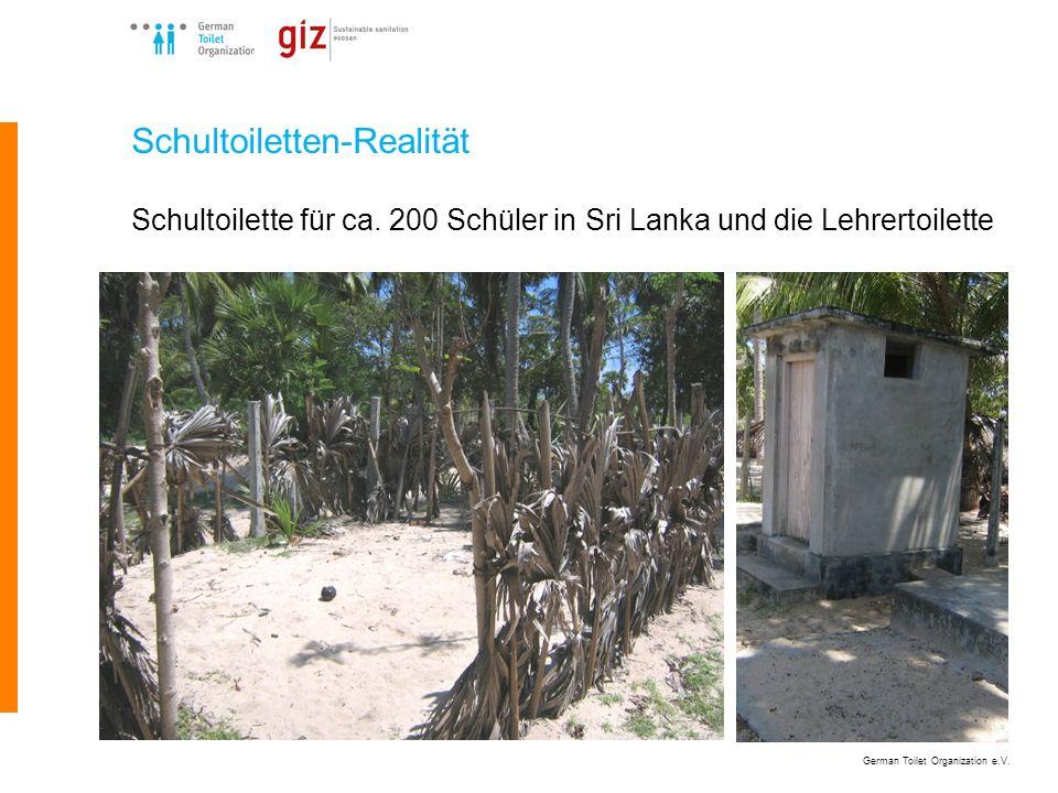 German Toilet Organization e.V. Schultoiletten-Realität Schultoilette für ca. 200 Schüler in Sri Lanka und die Lehrertoilette