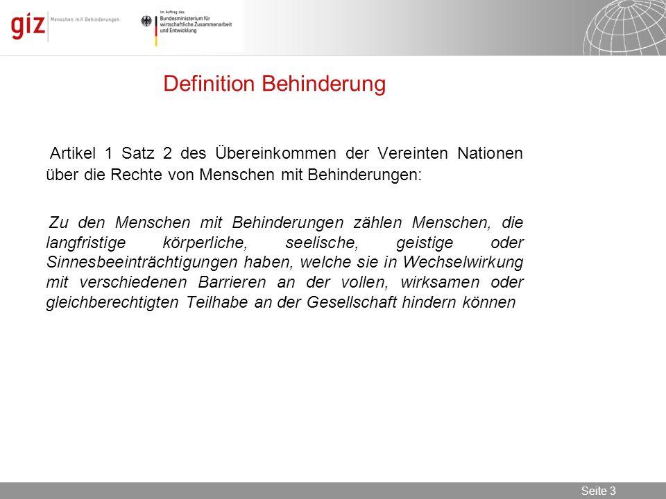 08.11.2013 Seite 3 Seite 3 Definition Behinderung Artikel 1 Satz 2 des Übereinkommen der Vereinten Nationen über die Rechte von Menschen mit Behinderu
