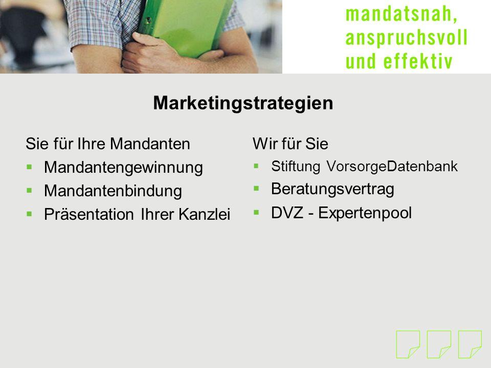 Marketingstrategien Sie für Ihre Mandanten Mandantengewinnung Mandantenbindung Präsentation Ihrer Kanzlei Wir für Sie Stiftung VorsorgeDatenbank Berat