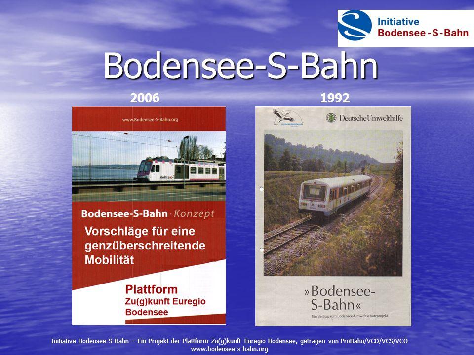 Bodensee-S-Bahn Initiative Bodensee-S-Bahn – Ein Projekt der Plattform Zu(g)kunft Euregio Bodensee, getragen von ProBahn/VCD/VCS/VCÖ www.bodensee-s-ba