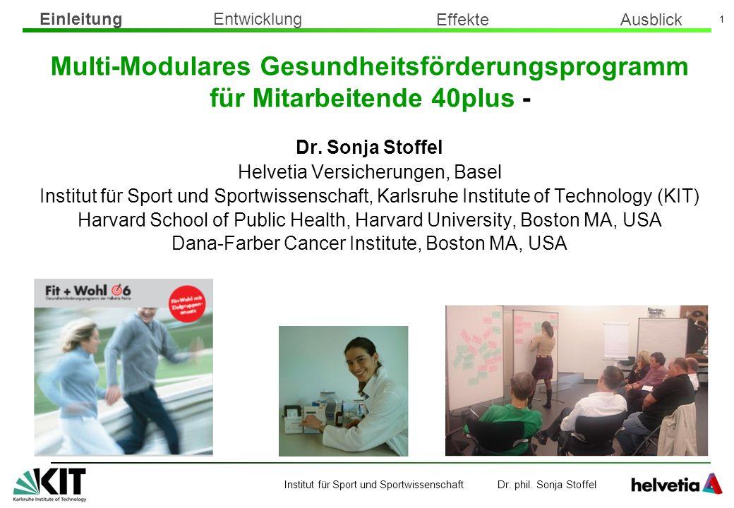 Institut für Sport und Sportwissenschaft Dr. phil. Sonja Stoffel 1 Multi-Modulares Gesundheitsförderungsprogramm für Mitarbeitende 40plus - Dr. Sonja