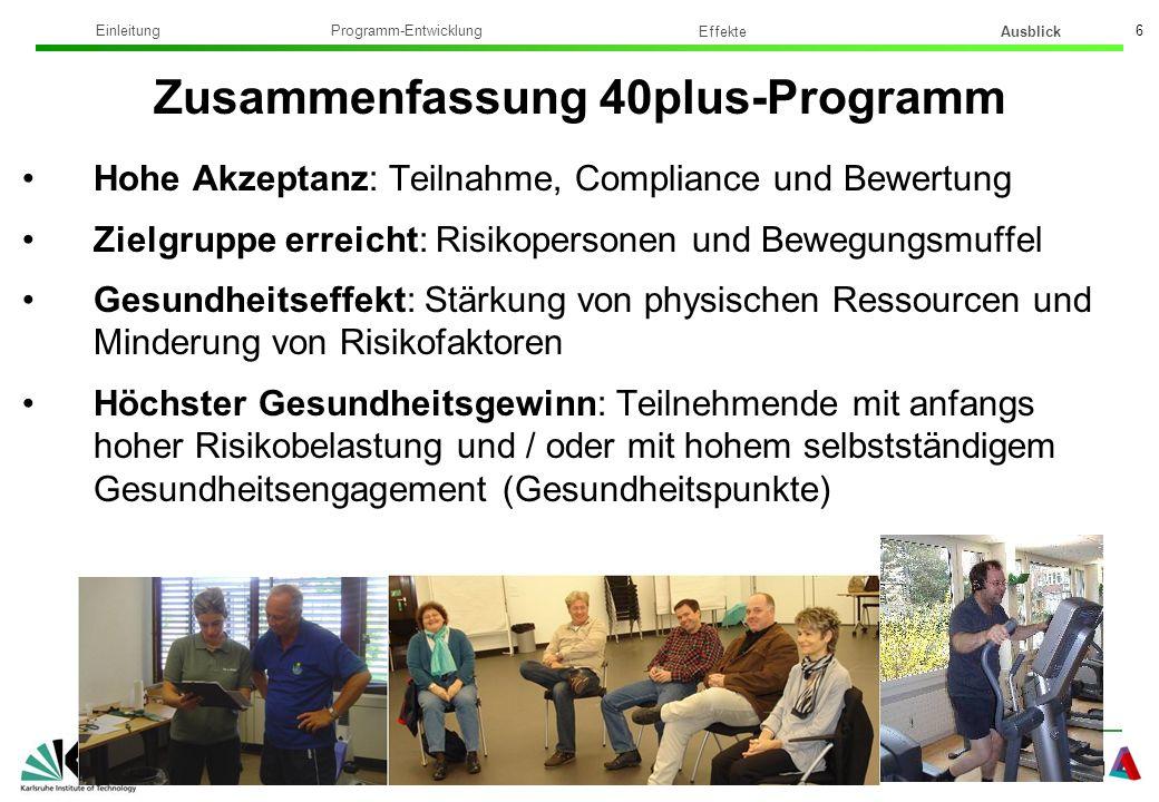 Institut für Sport und Sportwissenschaft Dr. phil. Sonja Stoffel 6 Hohe Akzeptanz: Teilnahme, Compliance und Bewertung Zielgruppe erreicht: Risikopers