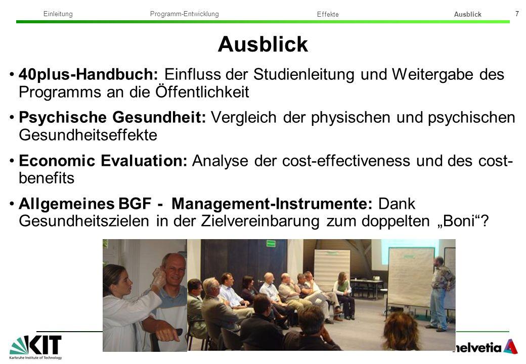 Institut für Sport und Sportwissenschaft Dr. phil. Sonja Stoffel 7 40plus-Handbuch: Einfluss der Studienleitung und Weitergabe des Programms an die Öf