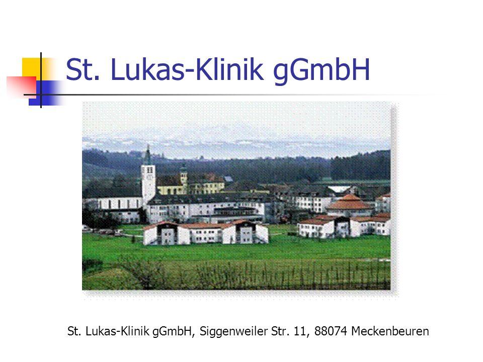 St. Lukas-Klinik gGmbH St. Lukas-Klinik gGmbH, Siggenweiler Str. 11, 88074 Meckenbeuren