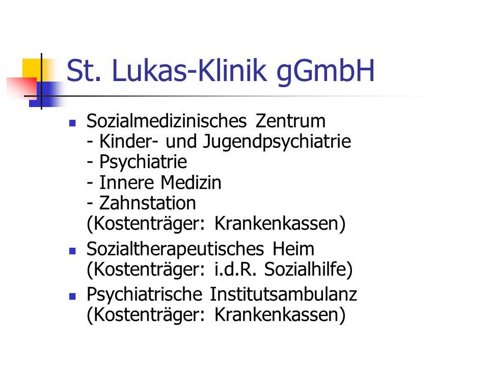 St. Lukas-Klinik gGmbH Sozialmedizinisches Zentrum - Kinder- und Jugendpsychiatrie - Psychiatrie - Innere Medizin - Zahnstation (Kostenträger: Kranken