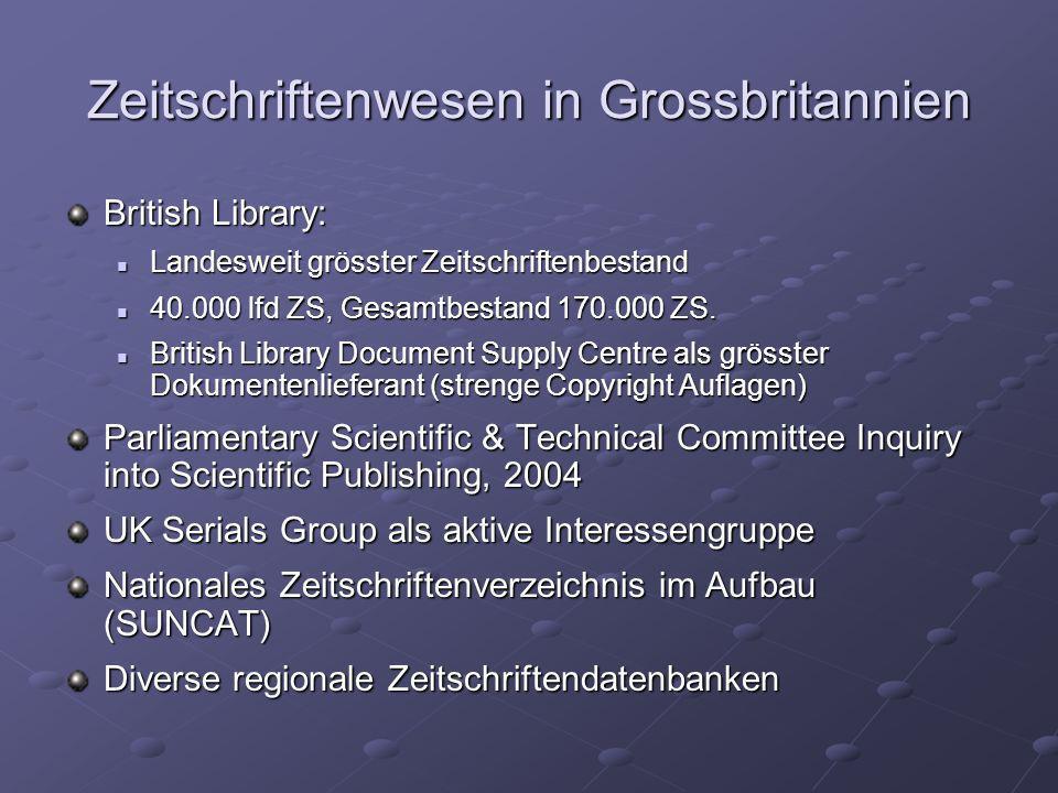 Zeitschriftenwesen in Grossbritannien British Library: Landesweit grösster Zeitschriftenbestand Landesweit grösster Zeitschriftenbestand 40.000 lfd ZS