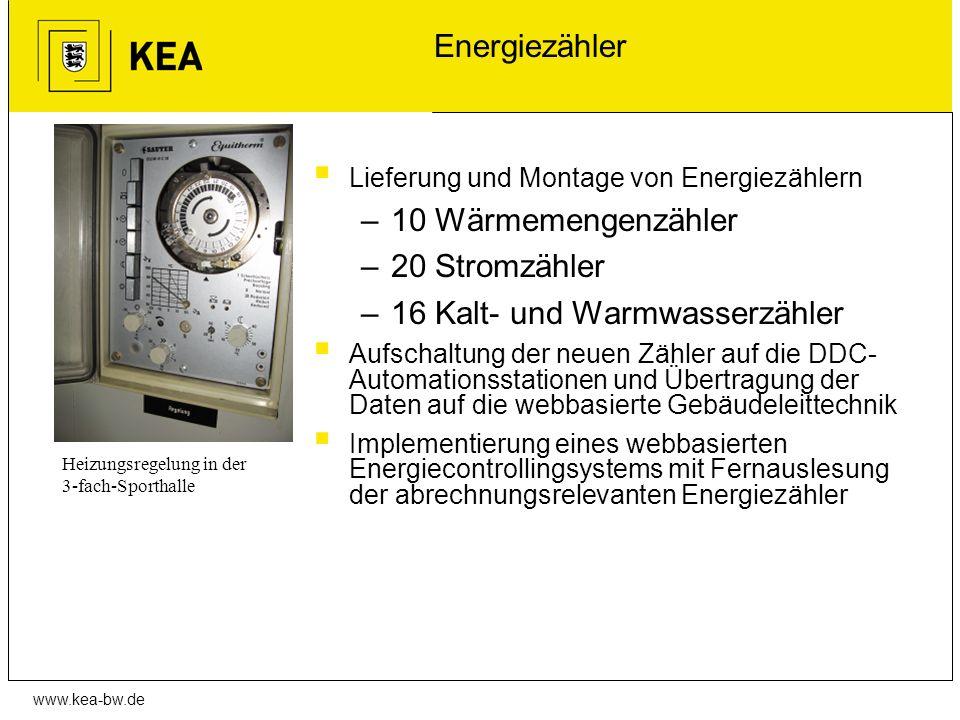 www.kea-bw.de Energiezähler Lieferung und Montage von Energiezählern –10 Wärmemengenzähler –20 Stromzähler –16 Kalt- und Warmwasserzähler Aufschaltung