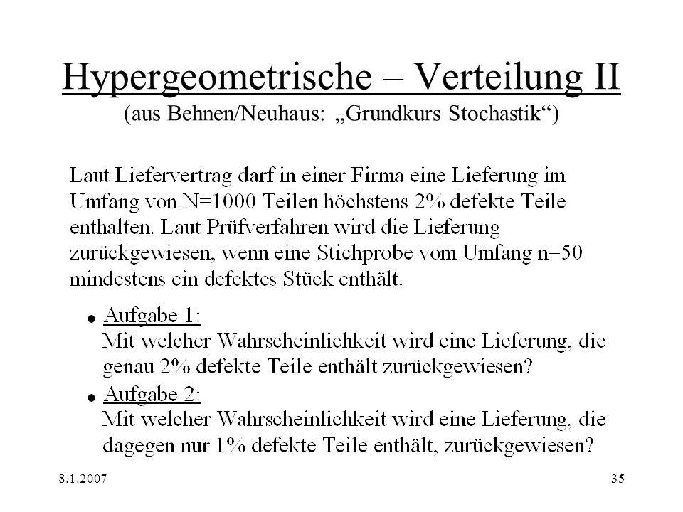 8.1.200735 Hypergeometrische – Verteilung II (aus Behnen/Neuhaus: Grundkurs Stochastik)