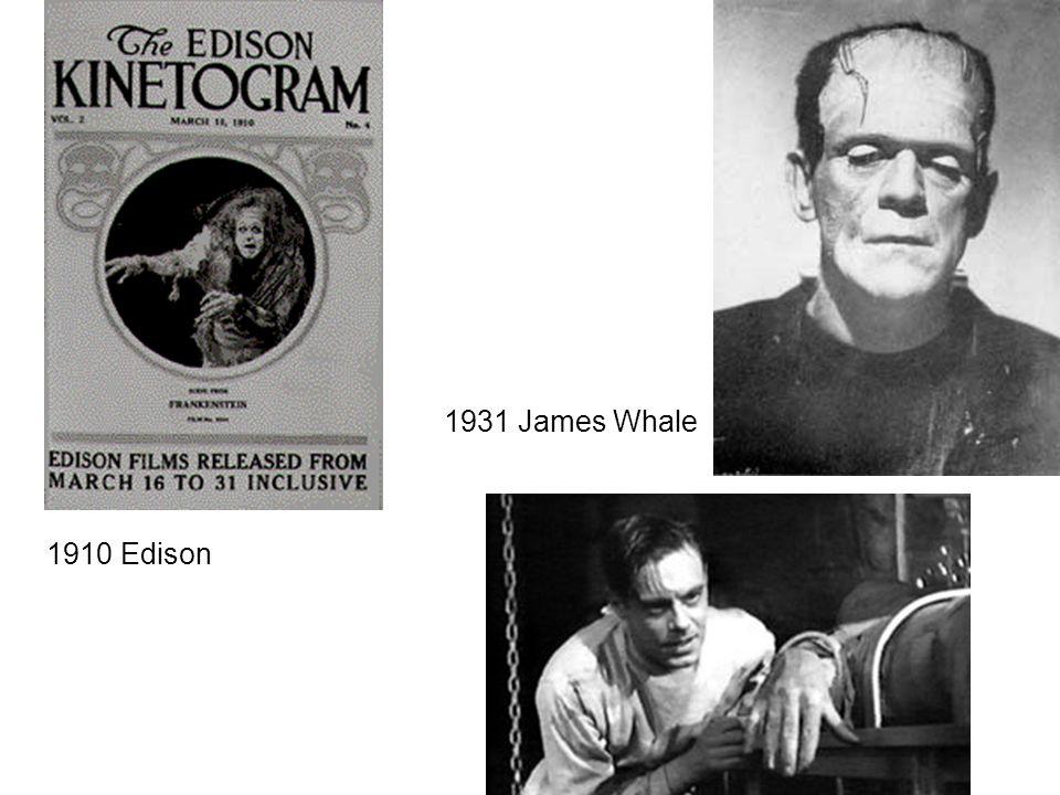 1910 Edison 1931 James Whale