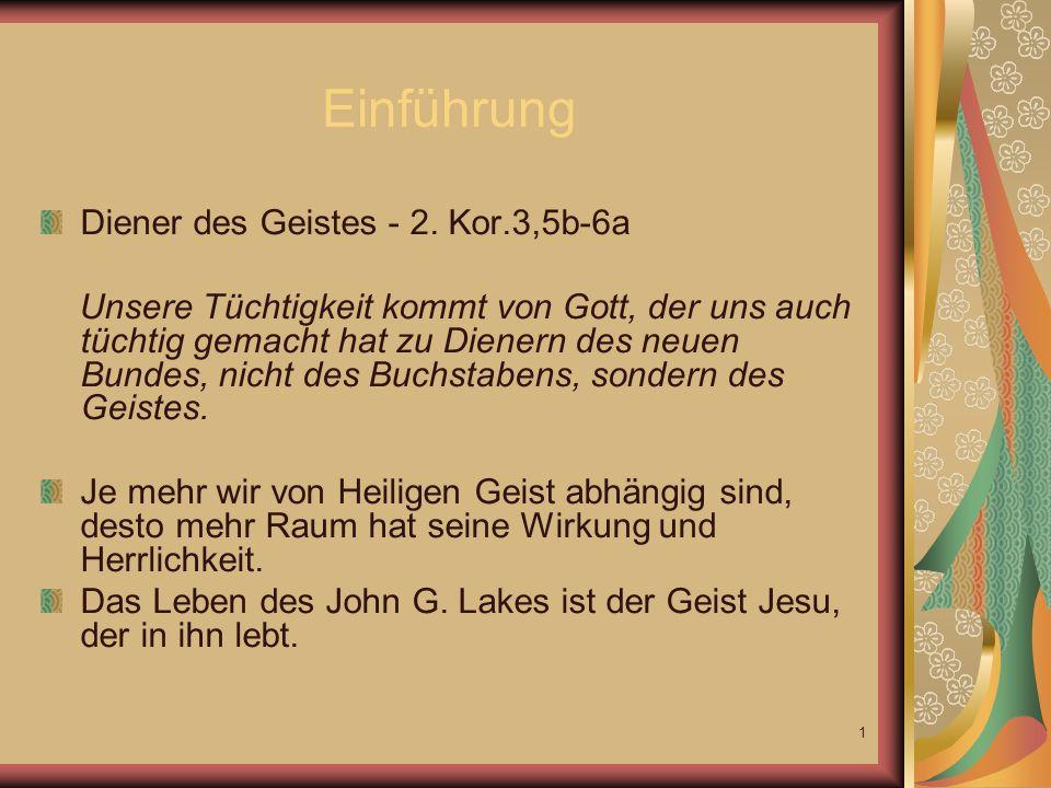 1 Einführung Diener des Geistes - 2.