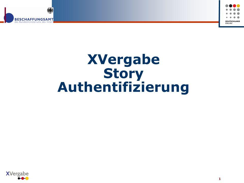 1 XVergabe Story Authentifizierung