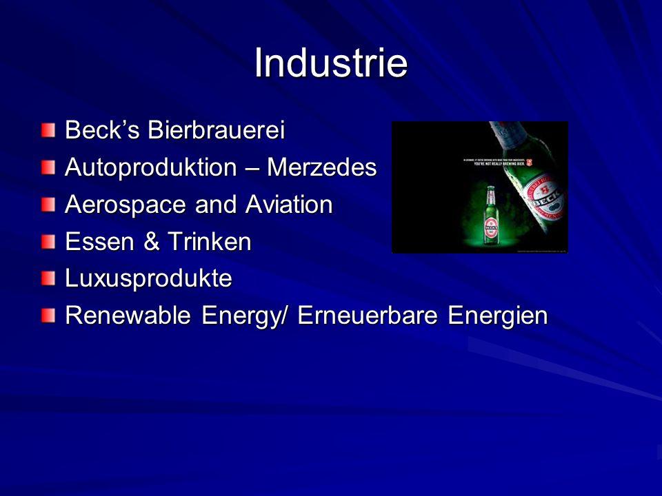 Industrie Becks Bierbrauerei Autoproduktion – Merzedes Aerospace and Aviation Essen & Trinken Luxusprodukte Renewable Energy/ Erneuerbare Energien
