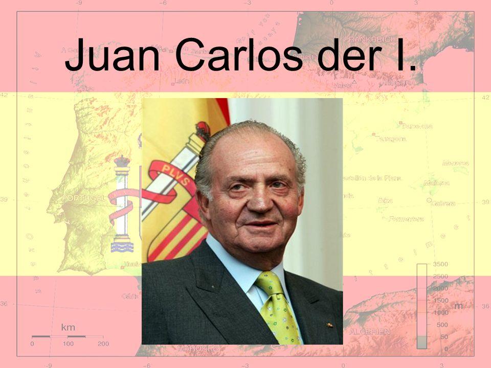 Juan Carlos der I.