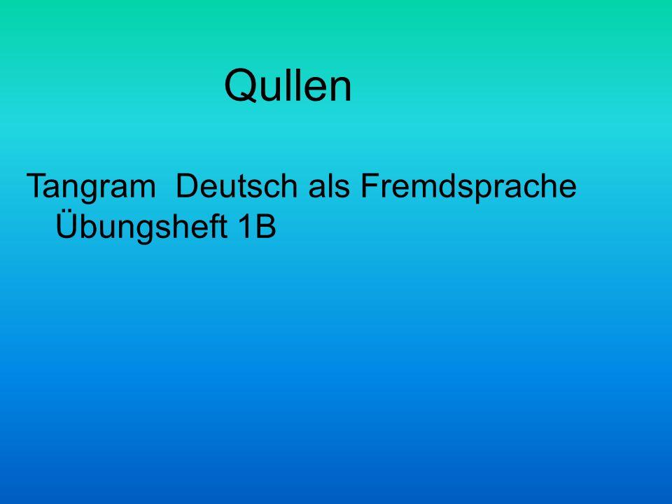 Qullen Tangram Deutsch als Fremdsprache Übungsheft 1B