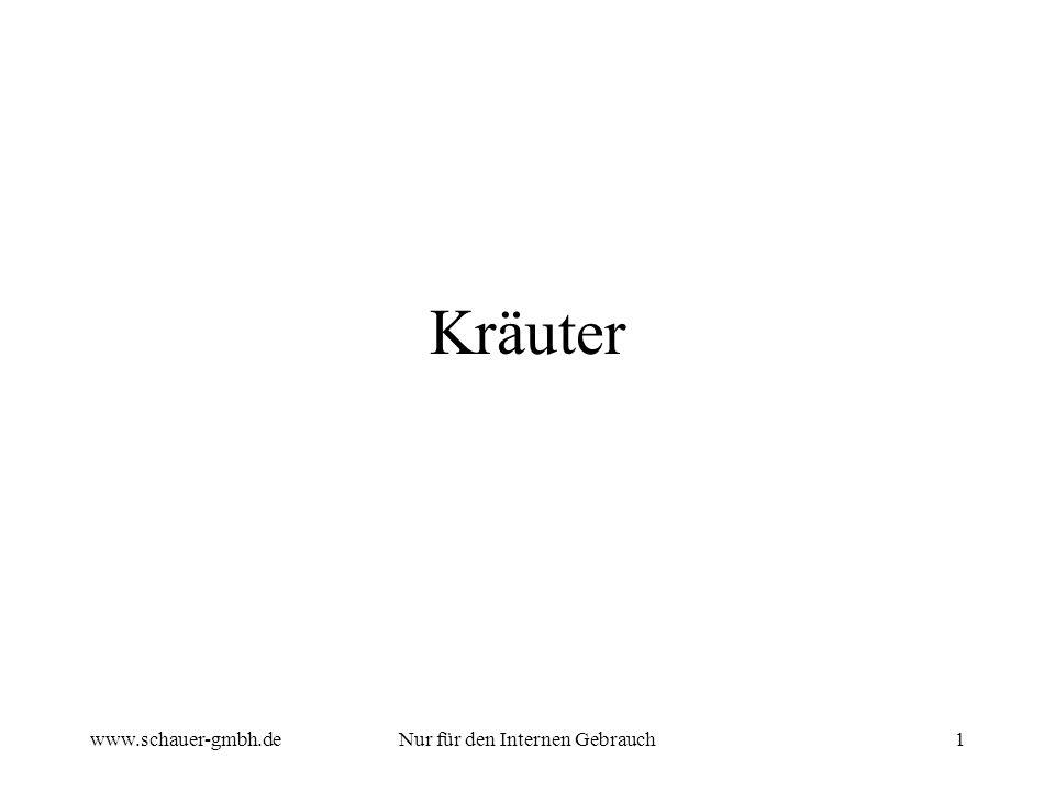 www.schauer-gmbh.deNur für den Internen Gebrauch1 Kräuter