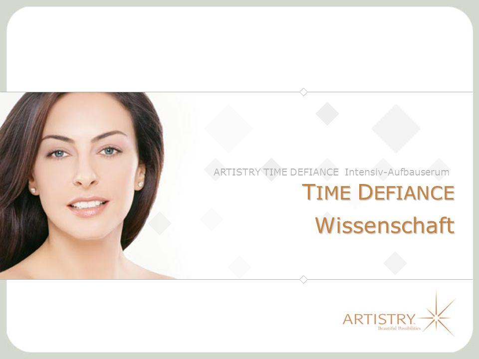 T IME D EFIANCE Wissenschaft ARTISTRY TIME DEFIANCE Intensiv-Aufbauserum