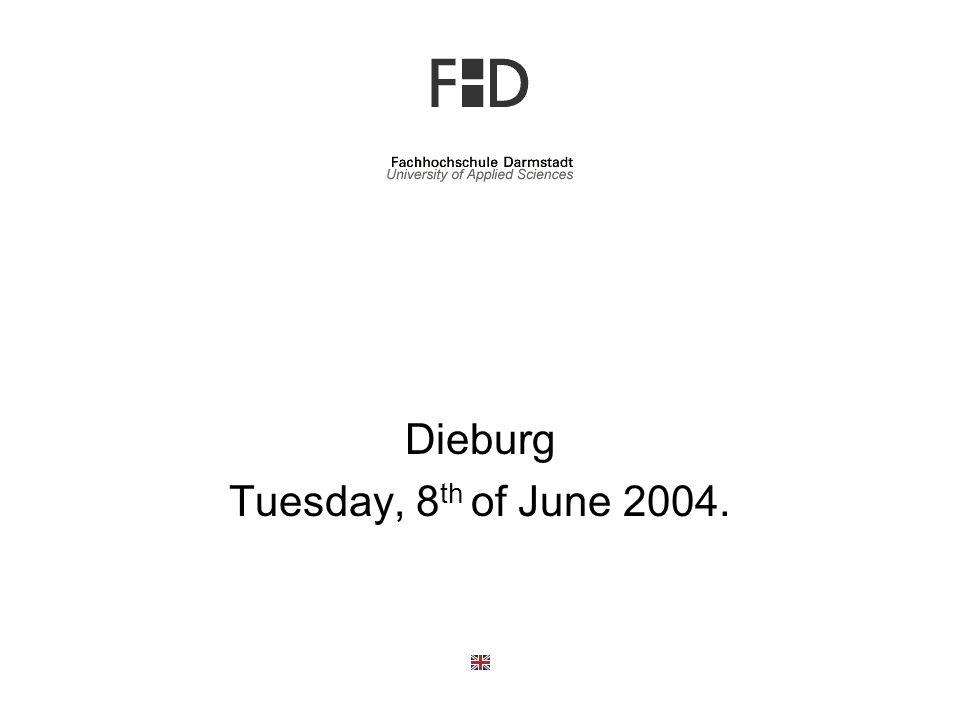 Dieburg Tuesday, 8 th of June 2004.