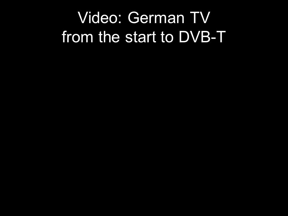 38 Video: German TV from the start to DVB-T