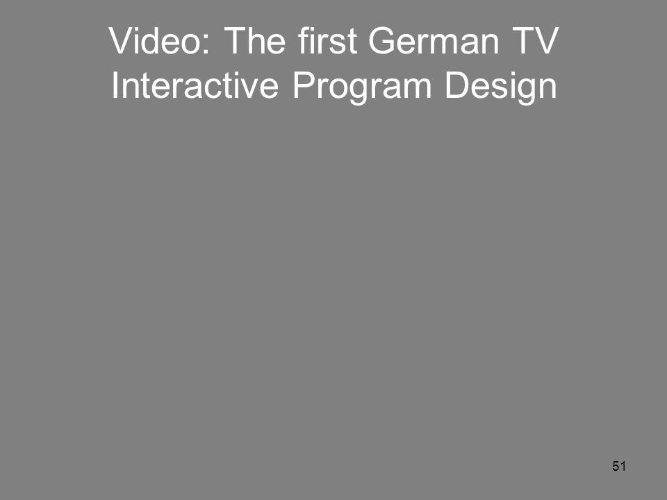 51 Video: The first German TV Interactive Program Design