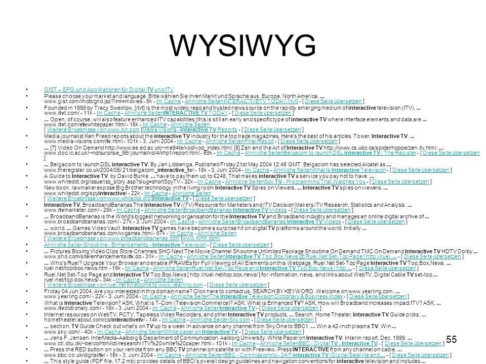 55 WYSIWYG GIST – EPG und Applikationen für Digital-TV und ITVGIST – EPG und Applikationen für Digital-TV und ITV Please choose your market and langua