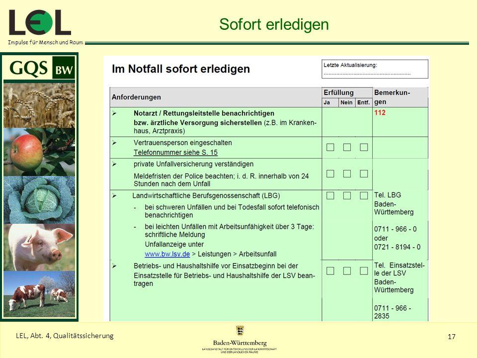 Impulse für Mensch und Raum 17 LEL, Abt. 4, Qualitätssicherung Sofort erledigen