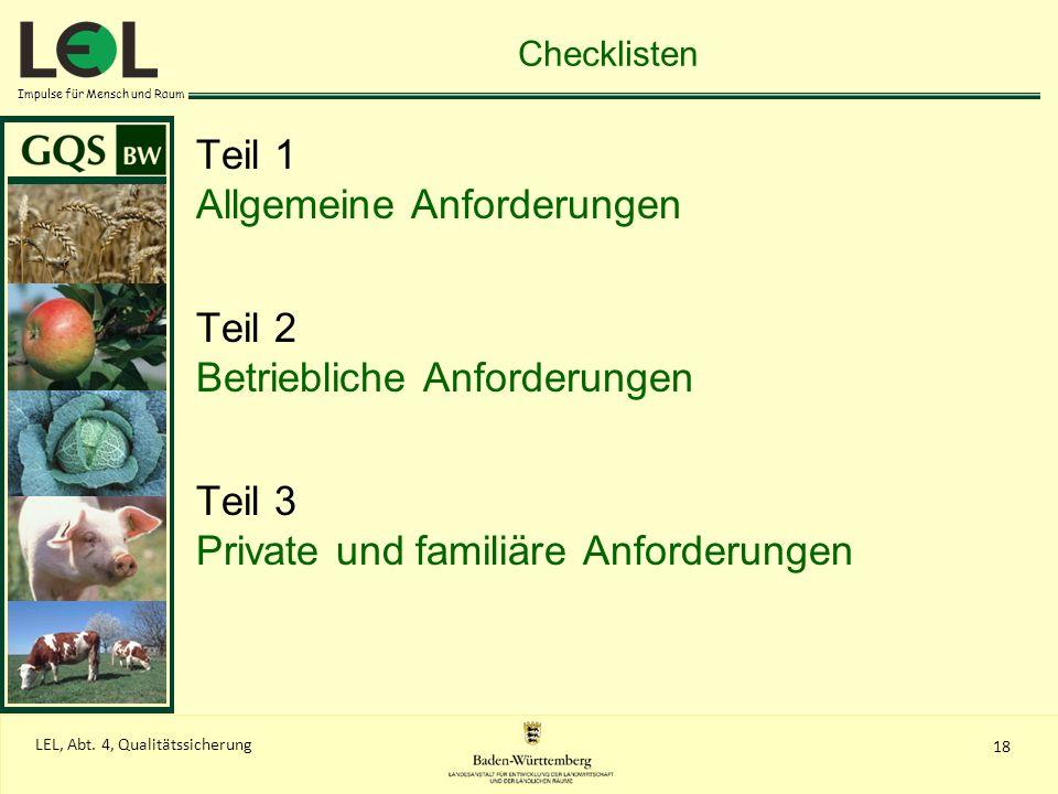 Impulse für Mensch und Raum 18 LEL, Abt. 4, Qualitätssicherung Checklisten Teil 1 Allgemeine Anforderungen Teil 2 Betriebliche Anforderungen Teil 3 Pr