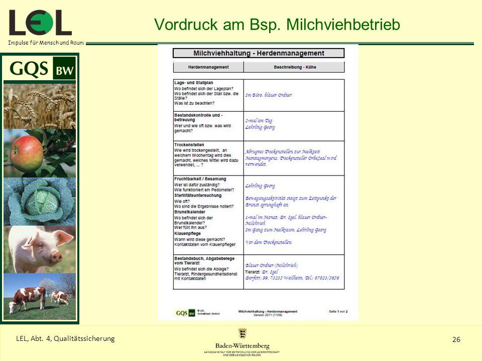 Impulse für Mensch und Raum 26 LEL, Abt. 4, Qualitätssicherung Vordruck am Bsp. Milchviehbetrieb