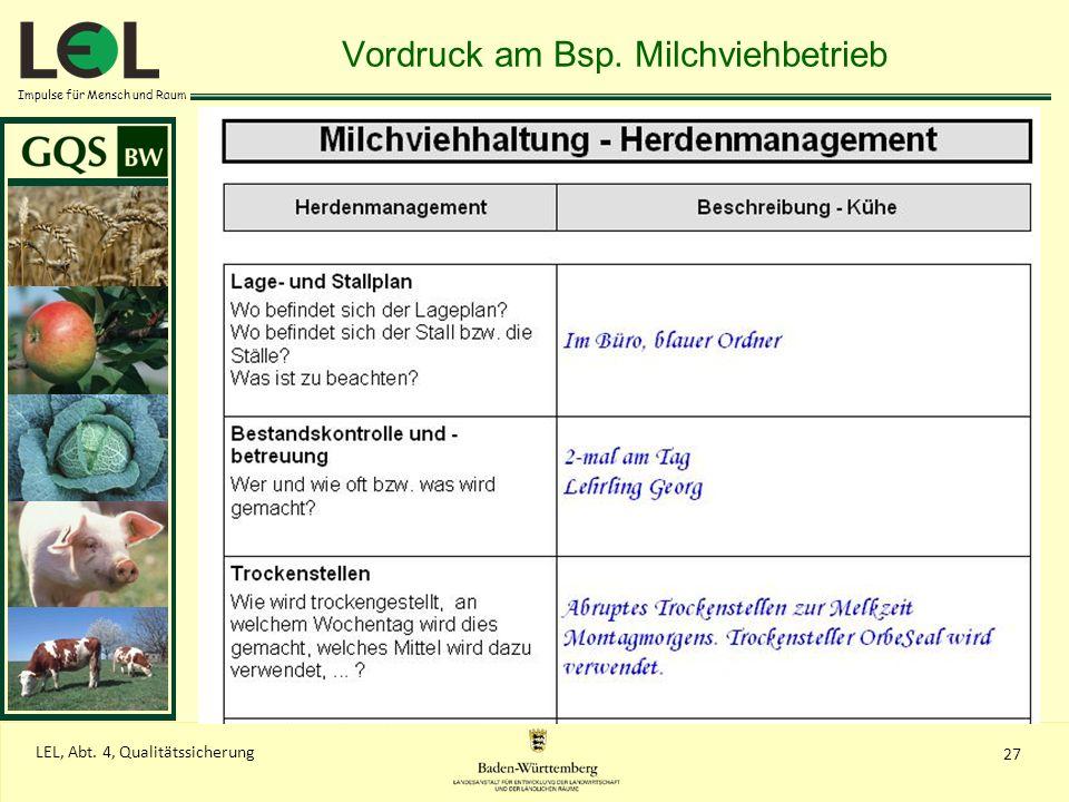 Impulse für Mensch und Raum 27 LEL, Abt. 4, Qualitätssicherung Vordruck am Bsp. Milchviehbetrieb