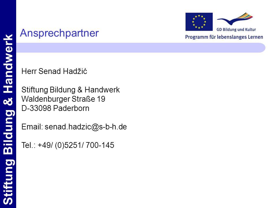 Stiftung Bildung & Handwerk Ansprechpartner Herr Senad Hadžić Stiftung Bildung & Handwerk Waldenburger Straße 19 D-33098 Paderborn Email: senad.hadzic@s-b-h.de Tel.: +49/ (0)5251/ 700-145