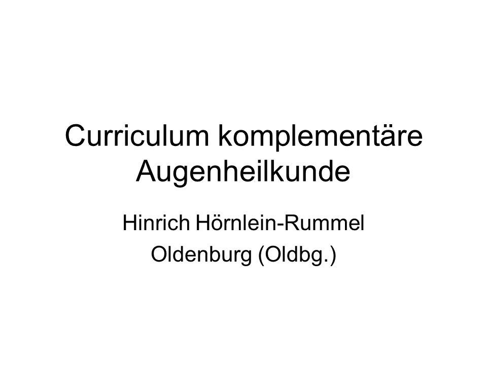 Curriculum komplementäre Augenheilkunde Hinrich Hörnlein-Rummel Oldenburg (Oldbg.)