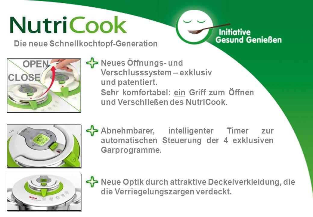 Sehr komfortabel: ein Griff zum Öffnen und Verschließen des NutriCook. Neues Öffnungs- und Verschlusssystem – exklusiv und patentiert. OPEN CLOSE Abne
