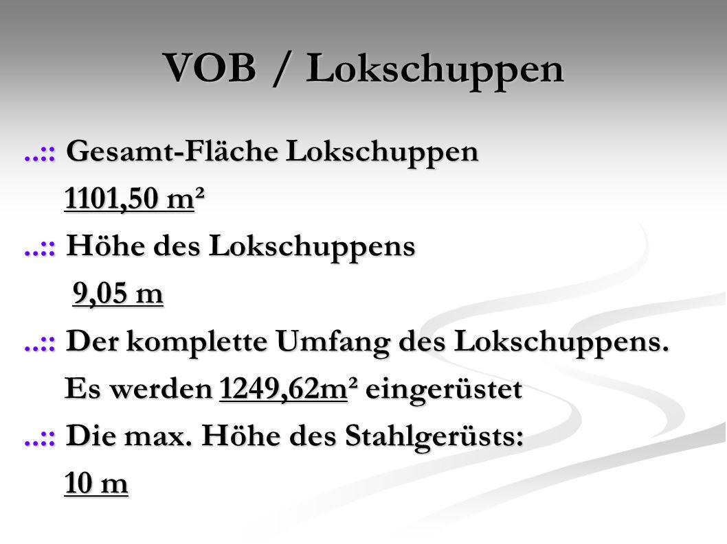VOB / Lokschuppen..:: Gesamt-Fläche Lokschuppen 1101,50 m² 1101,50 m²..:: Höhe des Lokschuppens 9,05 m 9,05 m..:: Der komplette Umfang des Lokschuppens.