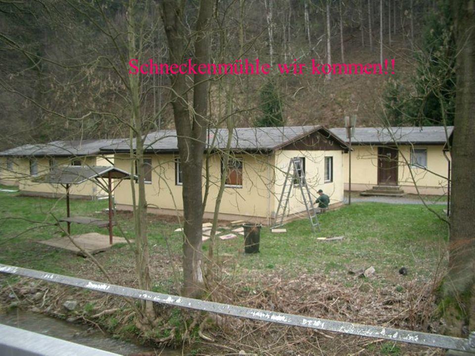 Schneckenmühle wir kommen!!