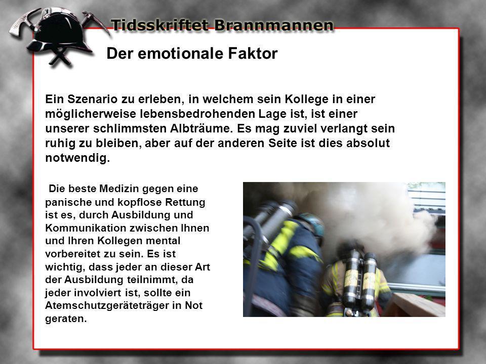 Mayday Der Ruf: Mayday darf niemals missverstanden werden und ist ein klares Signal einer Situation, in welcher ein Feuerwehrmann sich in einer lebensbedrohlichen Lage befindet.