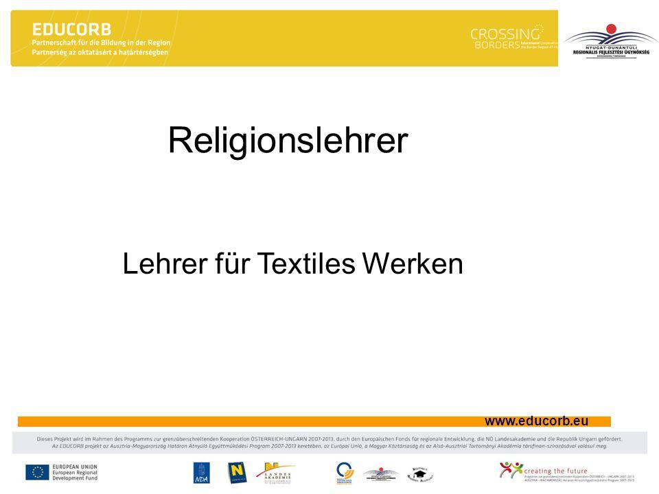 www.educorb.eu Religionslehrer Lehrer für Textiles Werken