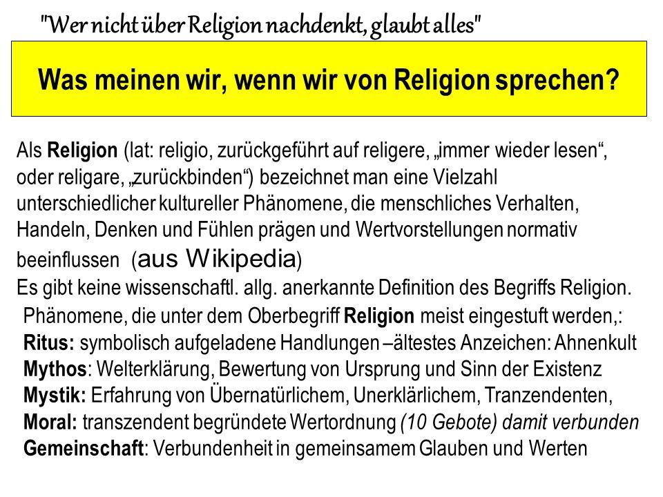Was meinen wir, wenn wir von Religion sprechen.