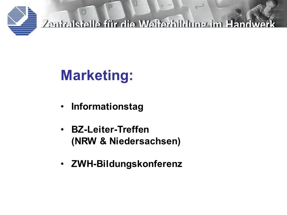 Marketing: Informationstag BZ-Leiter-Treffen (NRW & Niedersachsen) ZWH-Bildungskonferenz