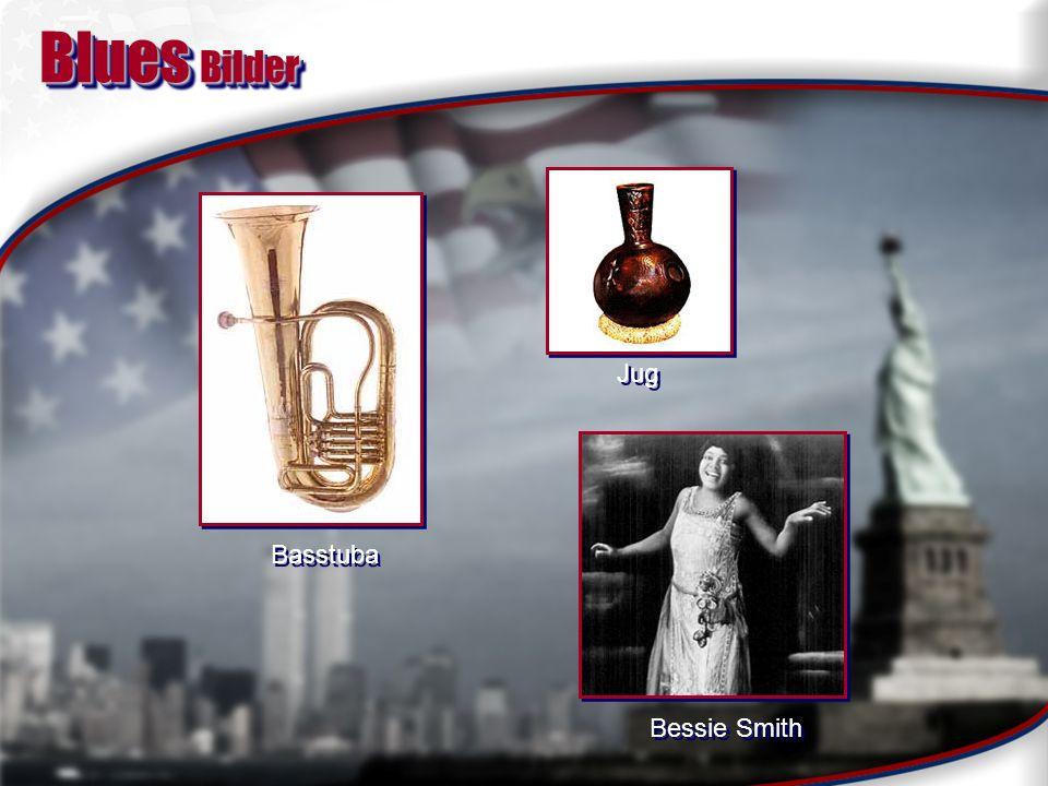 JazzJazz Quellen: verschiedene Arten afro-amerikanischer Musik wie Blues, Gospels u.
