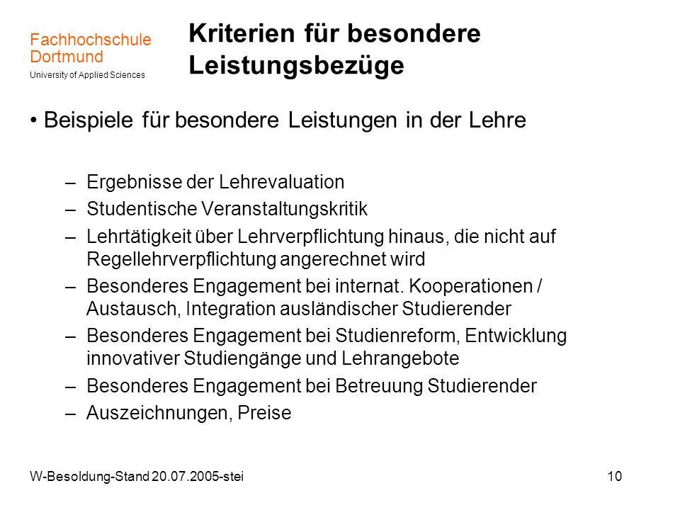 Fachhochschule Dortmund University of Applied Sciences W-Besoldung-Stand 20.07.2005-stei10 Kriterien für besondere Leistungsbezüge Beispiele für beson