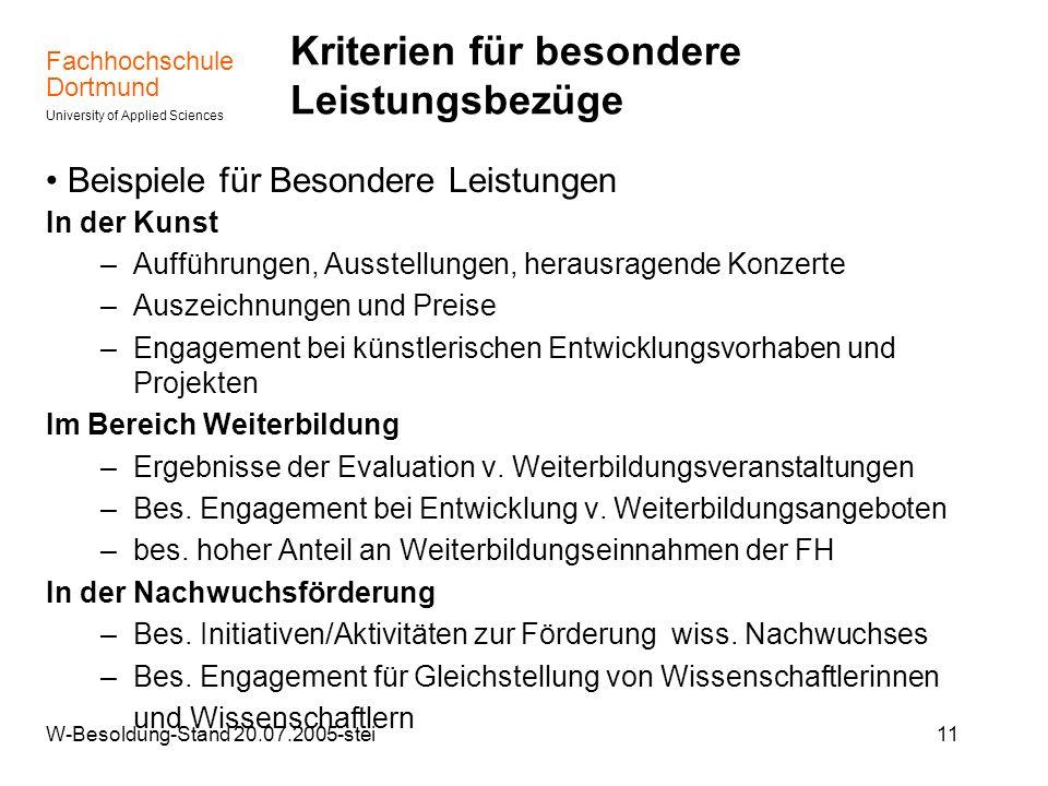Fachhochschule Dortmund University of Applied Sciences W-Besoldung-Stand 20.07.2005-stei11 Kriterien für besondere Leistungsbezüge Beispiele für Beson