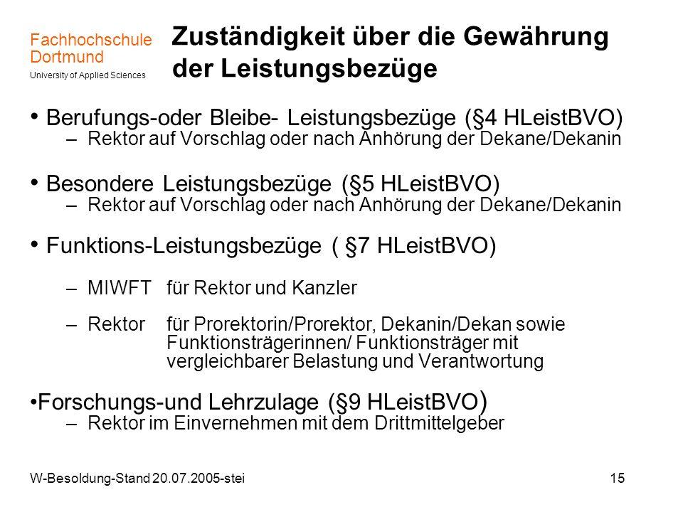 Fachhochschule Dortmund University of Applied Sciences W-Besoldung-Stand 20.07.2005-stei15 Zuständigkeit über die Gewährung der Leistungsbezüge Berufu