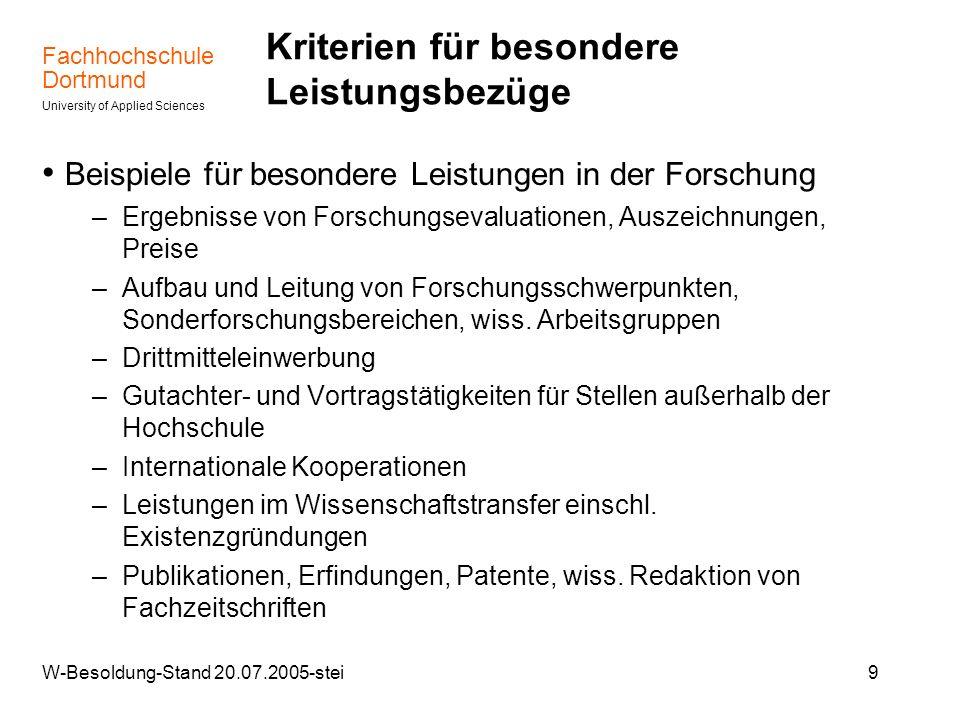 Fachhochschule Dortmund University of Applied Sciences W-Besoldung-Stand 20.07.2005-stei9 Kriterien für besondere Leistungsbezüge Beispiele für besond