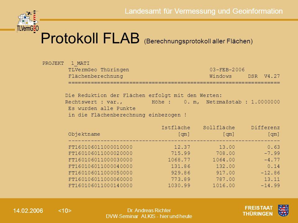 Landesamt für Vermessung und Geoinformation Dr. Andreas Richter DVW-Seminar ALKIS - hier und heute 14.02.2006 FREISTAAT THÜRINGEN PROJEKT 1_MATI TLVer