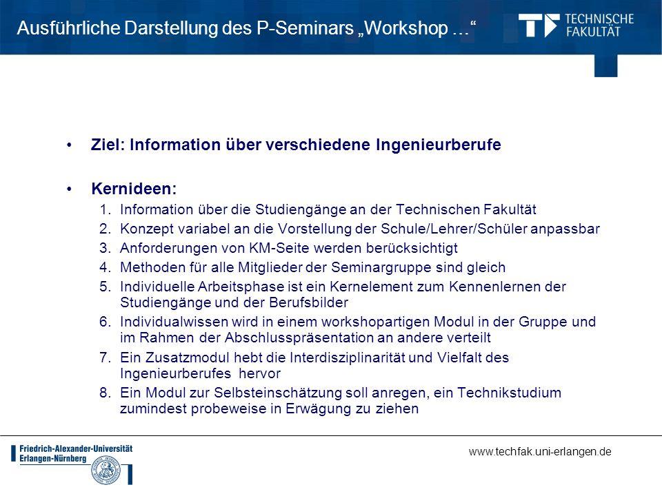 Ausführliche Darstellung des P-Seminars Workshop … Ziel: Information über verschiedene Ingenieurberufe Kernideen: 1.Information über die Studiengänge