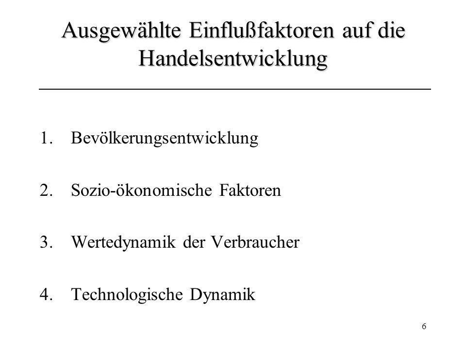 17 Standortpolitik Standort = geografischer Ort des Handelbetriebes 1.