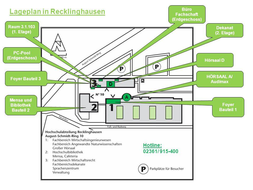 Lageplan in Recklinghausen HÖRSAAL A/ Audimax Foyer Bauteil 1 Mensa und Bibliothek Bauteil 2 Foyer Bauteil 3 D Hörsaal D PC-Pool (Erdgeschoss) A Hotli